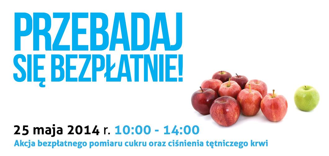 Przebadaj się bezpłatnie. Lublin 25 maja 2014